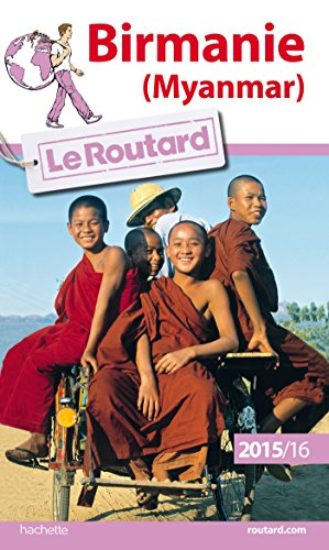 Guide du Routard Birmanie 2015/2016