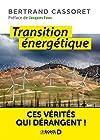 Transition énergetique - Ces vérités qui dérangent !