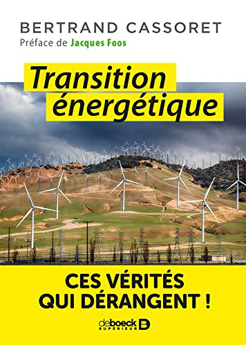 Transition nergetique - ces vrits qui drangent !