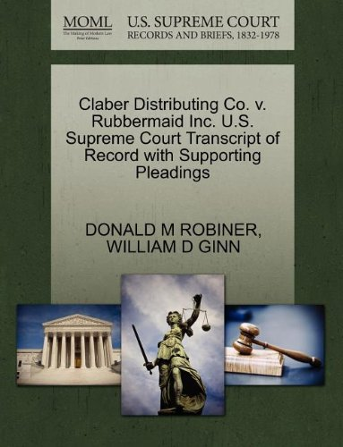 claber-distributing-co-v-rubbermaid-inc-us-supreme-court-transcript-of-record-with-supporting-pleadi