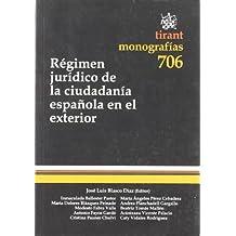 Régimen jurídico de la ciudadanía española en el exterior