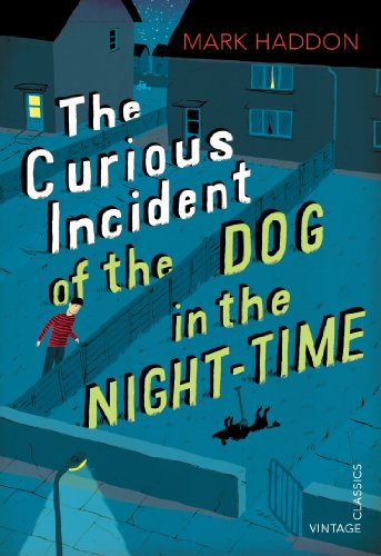 The Curious Incident of the Dog in the Night-time: Vintage Children's Classics por Mark Haddon
