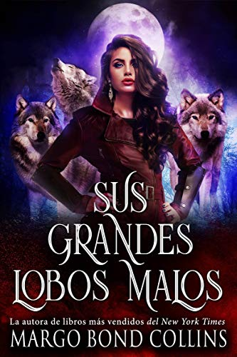 Sus grandes lobos malos eBook: Margo Bond Collins, Carlee Rose ...