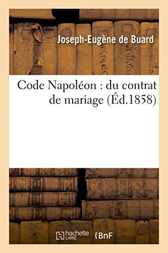 Code Napoléon : du contrat de mariage