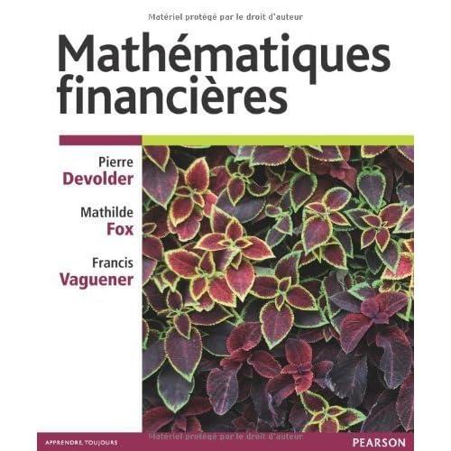 Mathématiques financières de Pierre Devolder (11 octobre 2012) Broché