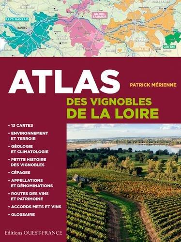 ATLAS DES VIGNOBLES DE LOIRE par MERIENNE PATRICK