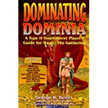 Dominating Dominia: A Type II Tournament Player's Guide for Magic - The Gathering