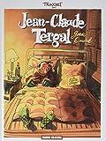 Jean-Claude Tergal, Tome 1 - Garde le moral