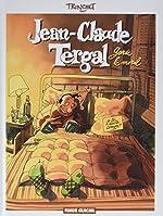 Jean-Claude Tergal, Tome 1 - Garde le moral de Tronchet