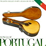 Songs of Portugal. Traditionellen Portugiesische Musik