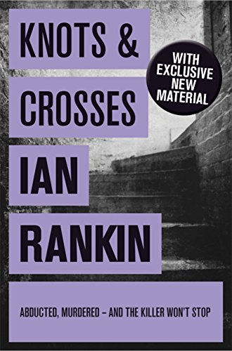 Knots And Crosses (Inspector Rebus Book 1) by [Rankin, Ian]