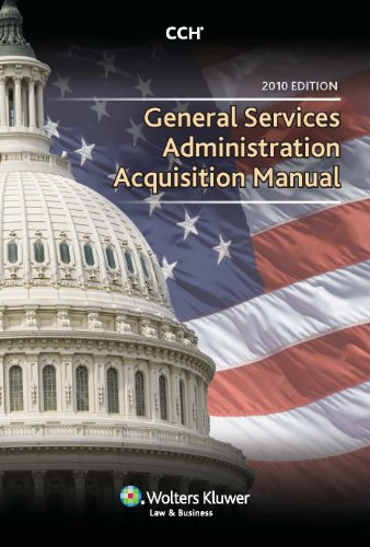 General Services Administration Acquisition Manual 2010