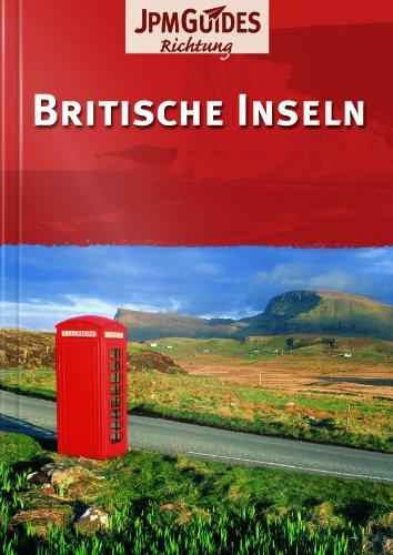 Britische Inseln: England, Kanalinseln, Wales, Isle of Man, Schottland, Irland -