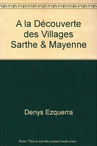 A la Dcouverte des Villages Sarthe & Mayenne