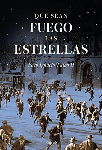 Que sean fuego las estrellas: Barcelona (1917-1923) (Contrastes)