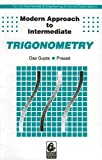 Modern Approach to Intermediate Trigonometry