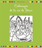 Telecharger Livres 32 coloriages de la vie de Jesus De la nativite a la resurrection (PDF,EPUB,MOBI) gratuits en Francaise