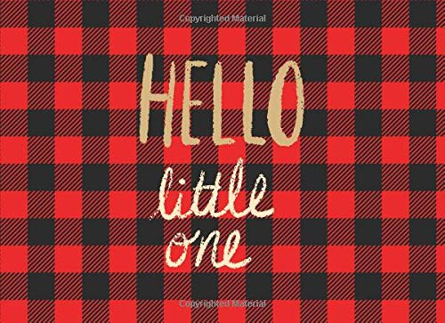 Hello Little One: Baby Shower Guest book, ideal for a Lumberjack theme baby shower! Space for a picture, Write predictions & advise, with gift log.