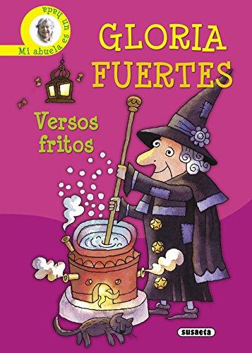 Versos Fritos.Gloria Fuertes(Amarillo) (Biblioteca Gloria Fuertes) por Gloria Fuertes