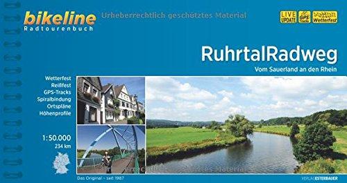 Ruhrtal Radweg: Vom Sauerland an den Rhein 1:50.000, 234 km. GPS-Tracks-Download, wetterfest/reißfest (Bikeline Radtourenbücher) (Radweg)