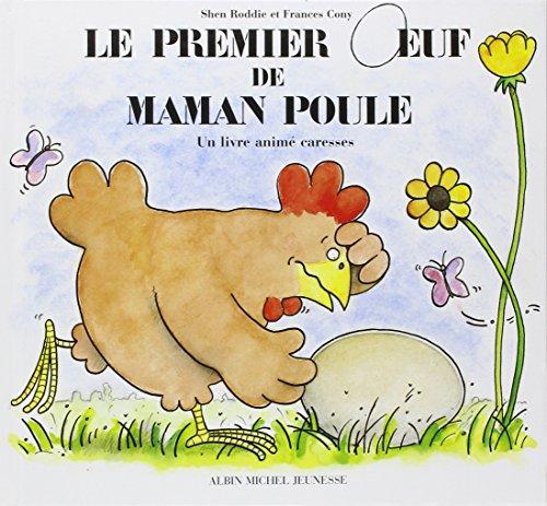 Le Premier oeuf de maman poule