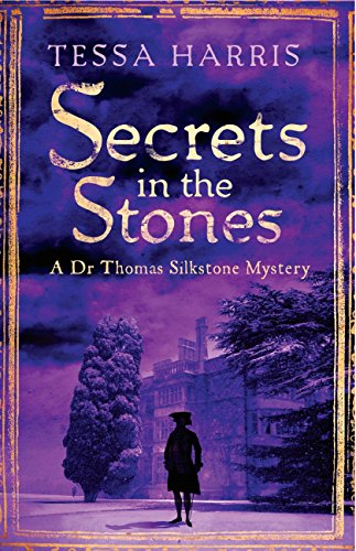 Secrets in the Stones (Dr Thomas Silkstone Mysteries Book 6)
