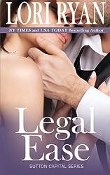 Legal Ease: Sutton Capital Series, Book One (Volume 1) by Lori Ryan (2013-04-18)