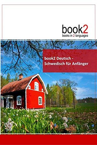 book2 Deutsch - Schwedisch für Anfänger: Ein Buch in 2 Sprachen