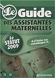 Le guide des assistantes maternelles - Le statut 2009