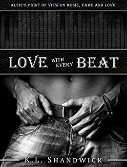 Love with Every Beat by [Shandwick, K. L.]