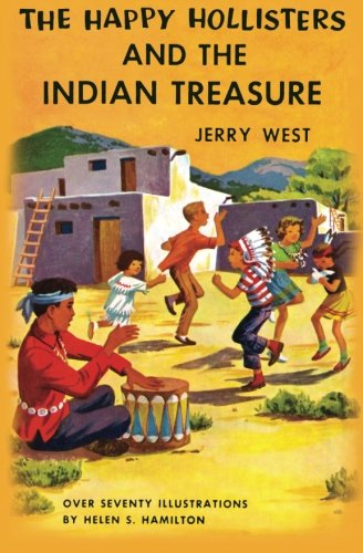 The Happy Hollisters And The Indian Treasure: Volume 4