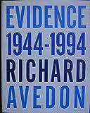 Evidence 1944 - 1994 - Richard Avedon