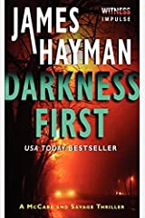 Darkness First: A McCabe and Savage Thriller (McCabe and Savage Thrillers) by James Hayman (2014-03-25) Poche