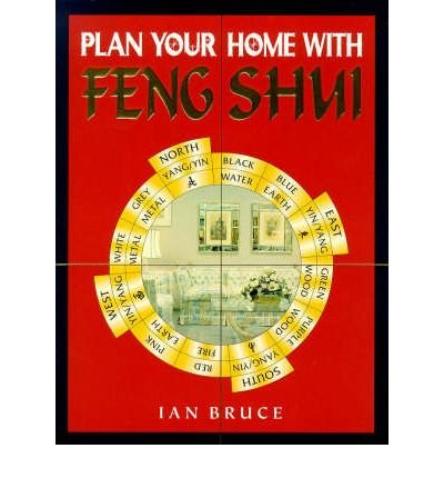 [(Plan Your Home with Feng Shui)] [Author: Ian Bruce] published on (May, 1998) par Ian Bruce