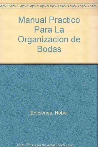 Manual Practico Para La Organizacion De Bodas
