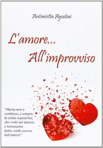 L'amore... all'improvviso