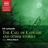 The Call Of Cthulhu (Unabridged Fiction) (Naxos Complete Classics)