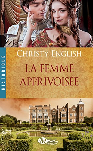 La Femme apprivoisée par [English, Christy]