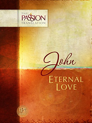 Eternal Love (The Passion Translation)