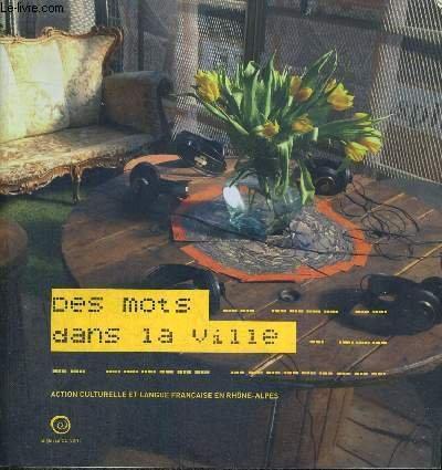 Des mots dans la ville : Action culturelle et langue française en Rhône-Alpes