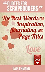 Quotes for Scrapbookers: Love
