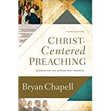 Christ-Centered Preaching: Redeeming the Expository Sermon (English Edition)