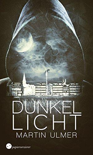 Dunkellicht: Mysterythriller