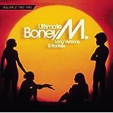 Ultimate Boney M. - Long Versions & Rarities Vol. 2 (1980 - 1983)