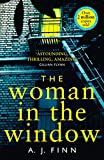 The Woman in the Window: The Top Ten Sunday Times bestselling debut crime thriller ev...