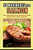 Salmon Marinades - Best Reviews Guide