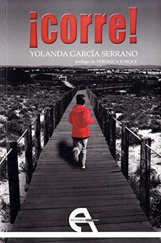 ¡Corre! (Teatro) por Yolanda García Serrano