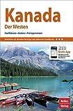 Nelles Guide Reiseführer Kanada: Der Westen: Pazifikküste, Rockies, Prärieprovinzen