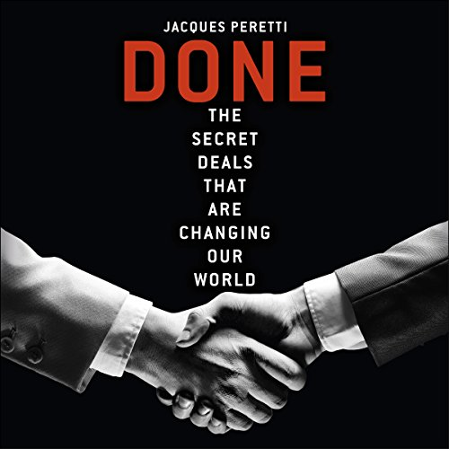 Done: The Billion Dollar Deals and How They're Changing Our World