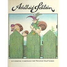 Adelheid Schleim